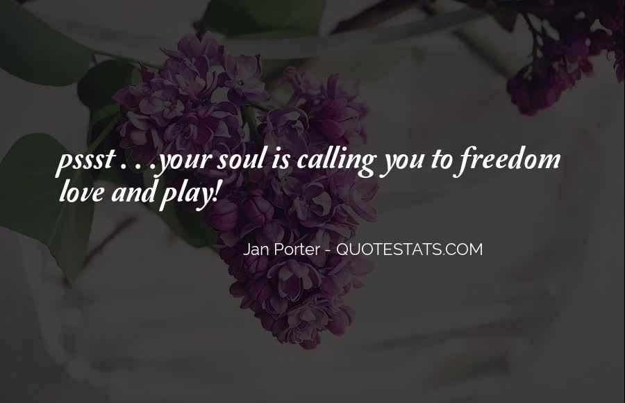 Quotes About Freedom Love #120181