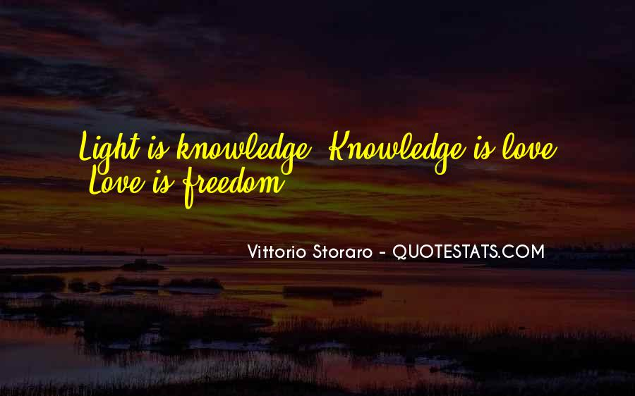 Quotes About Freedom Love #122312