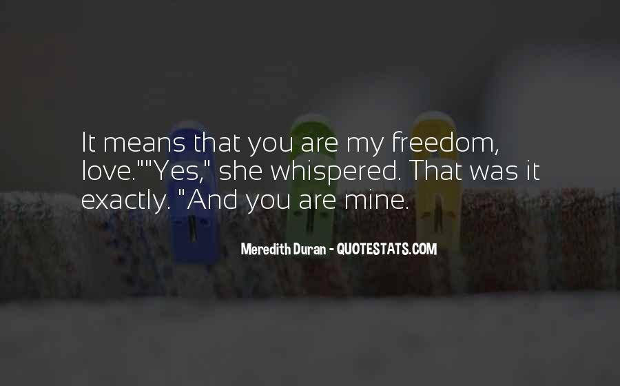 Quotes About Freedom Love #135825