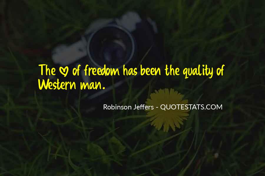 Quotes About Freedom Love #137008