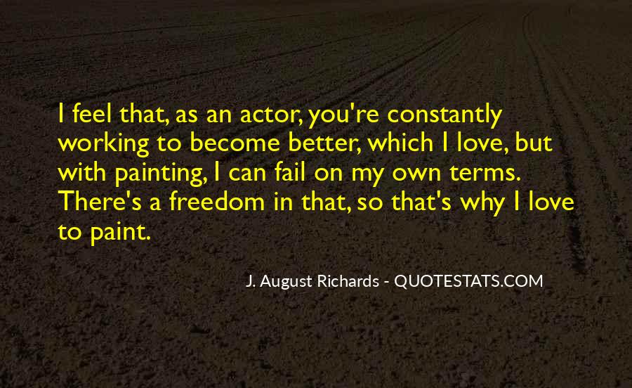 Quotes About Freedom Love #167574