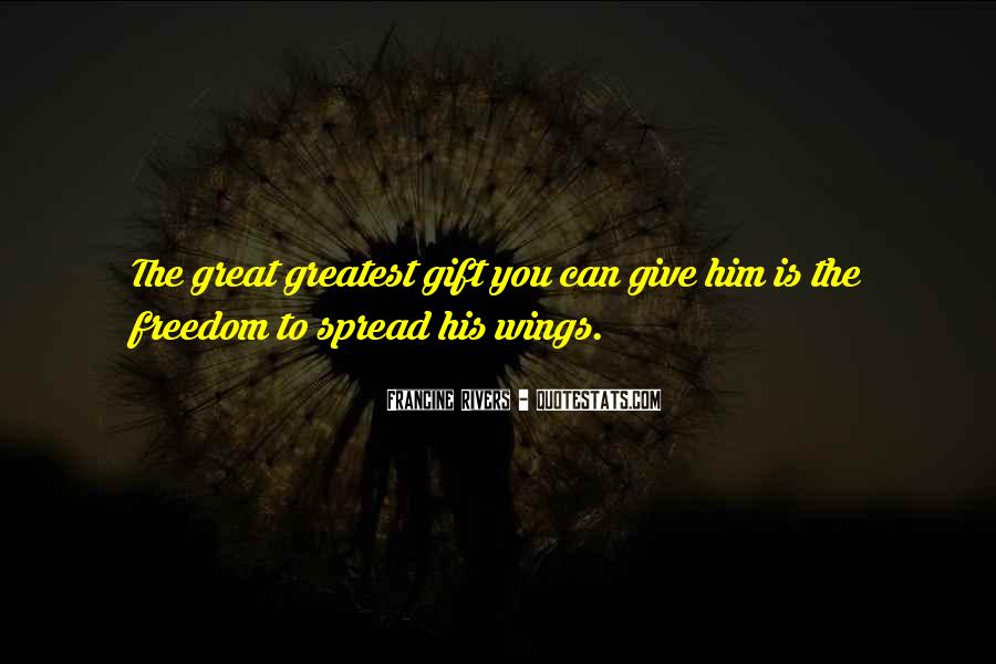 Quotes About Freedom Love #170590