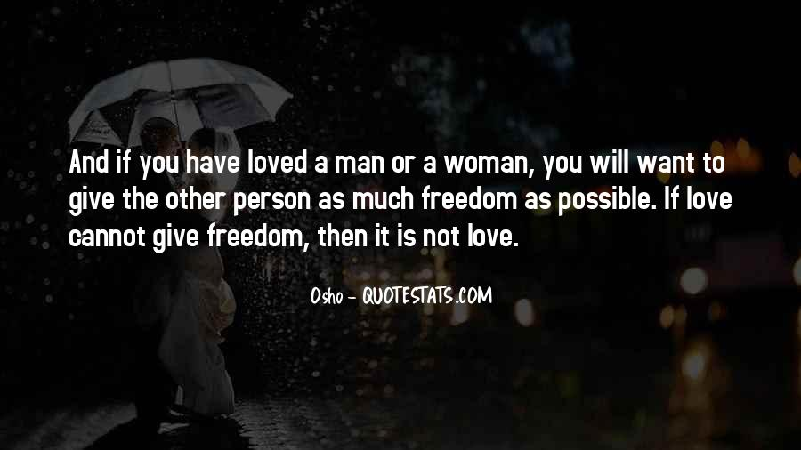 Quotes About Freedom Love #175567