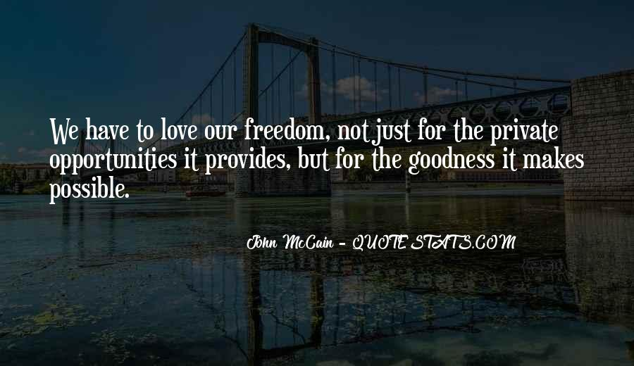 Quotes About Freedom Love #187293