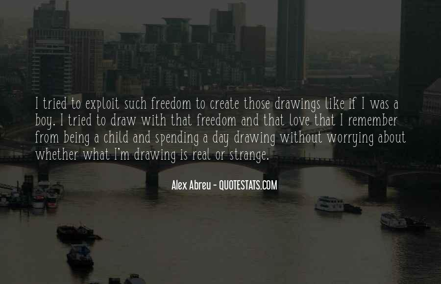 Quotes About Freedom Love #199847