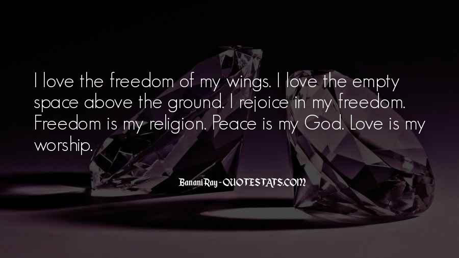 Quotes About Freedom Love #225067