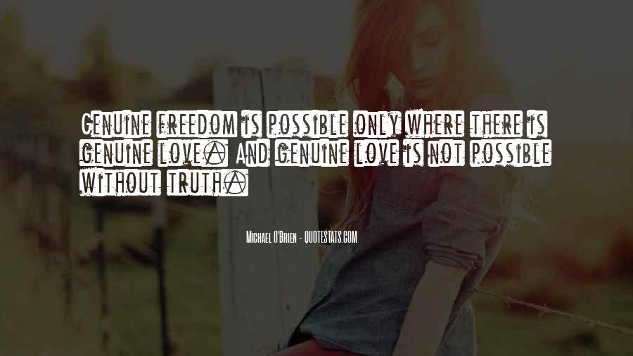 Quotes About Freedom Love #241957