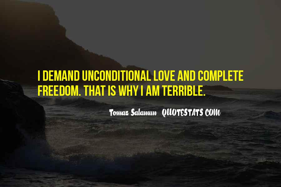 Quotes About Freedom Love #35348