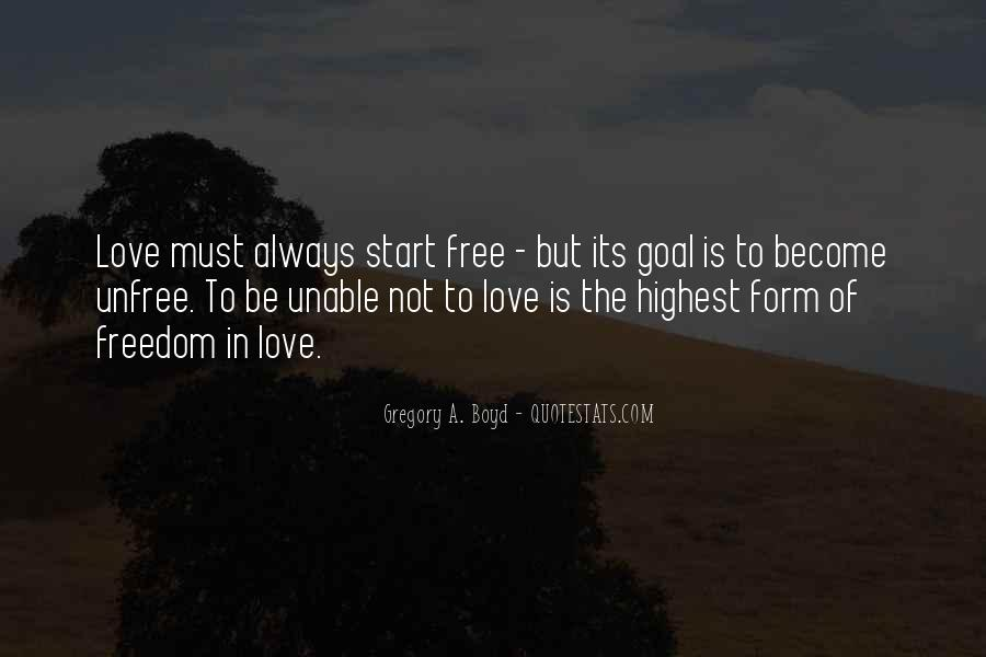 Quotes About Freedom Love #42725