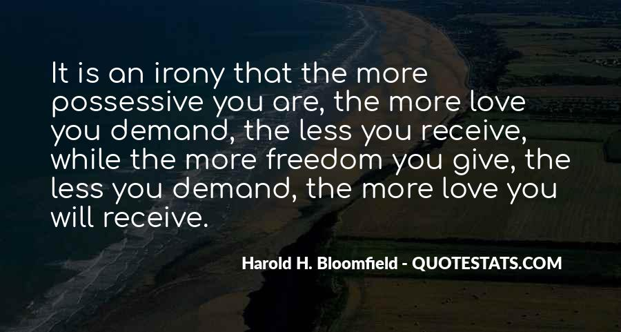Quotes About Freedom Love #45689