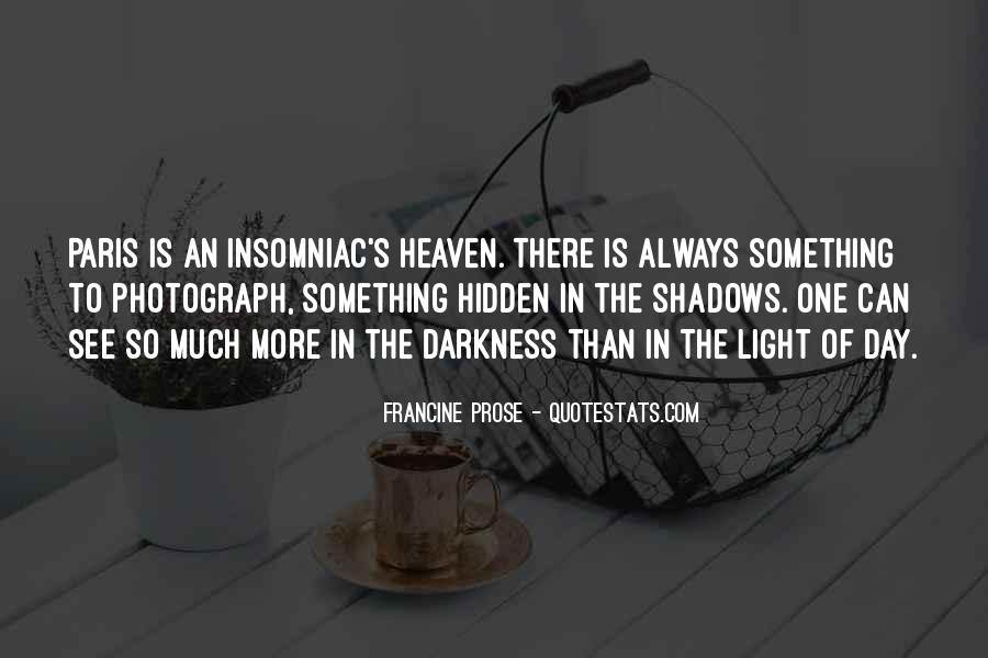 Hidden In The Shadows Quotes #1573026