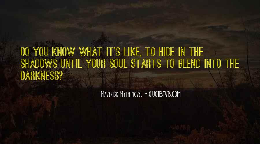 Hidden In The Shadows Quotes #2613