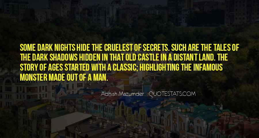 Hidden In The Shadows Quotes #52253