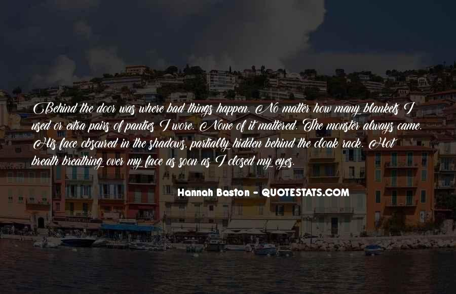 Hidden In The Shadows Quotes #672002