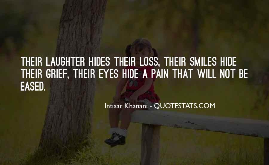 Hides Pain Quotes #1308449