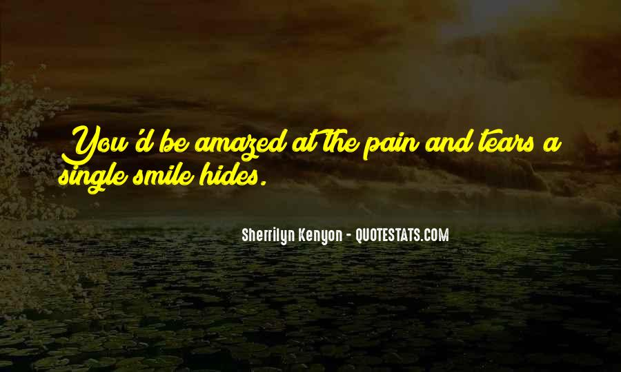 Hides Pain Quotes #765736