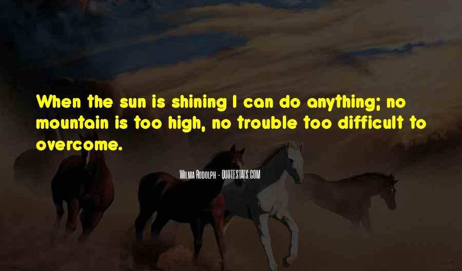 High Mountain Quotes #1224939