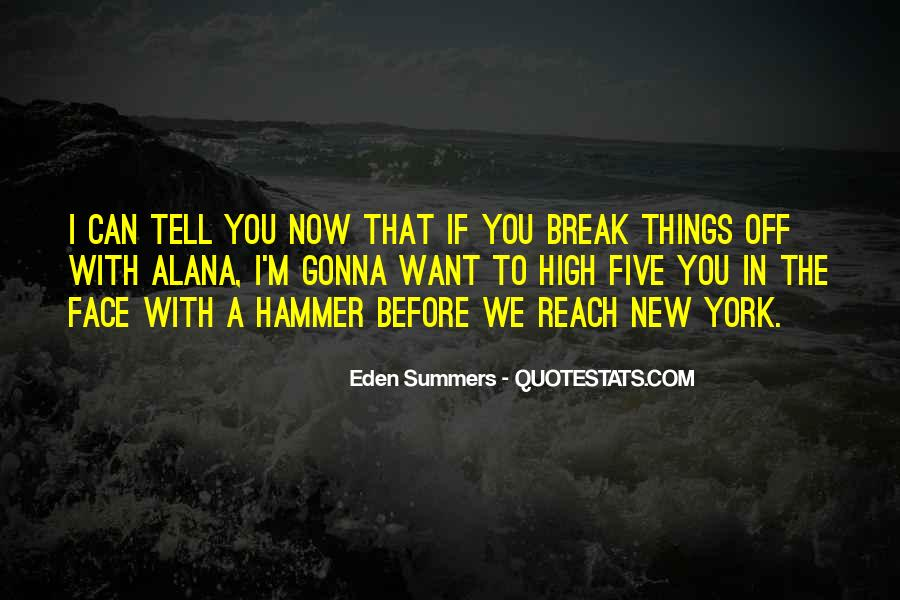 High Off You Quotes #1395325
