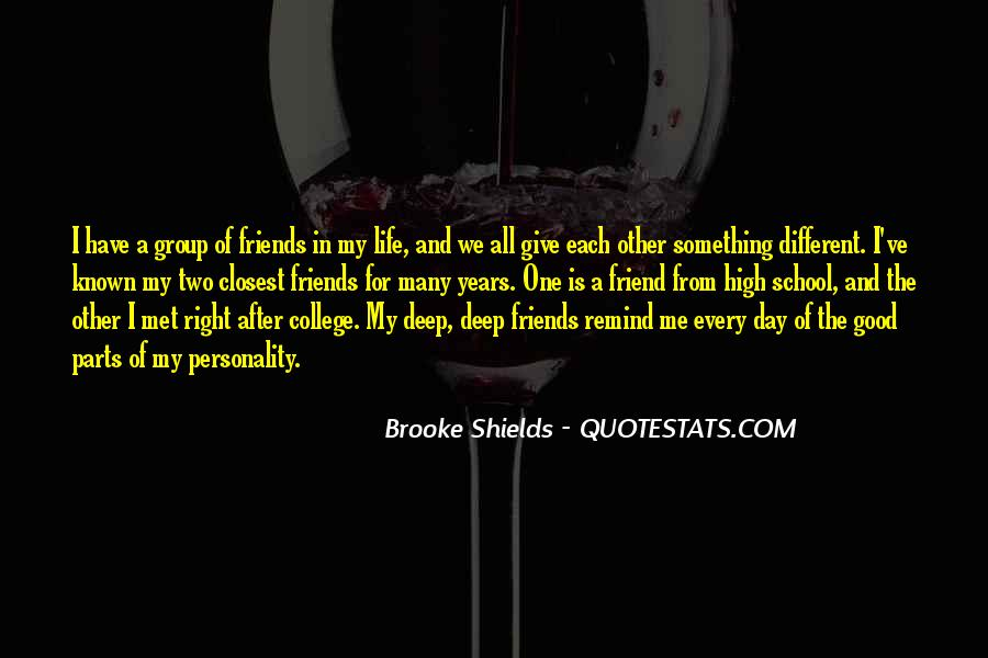Top 20 High School Friends And College Friends Quotes ...