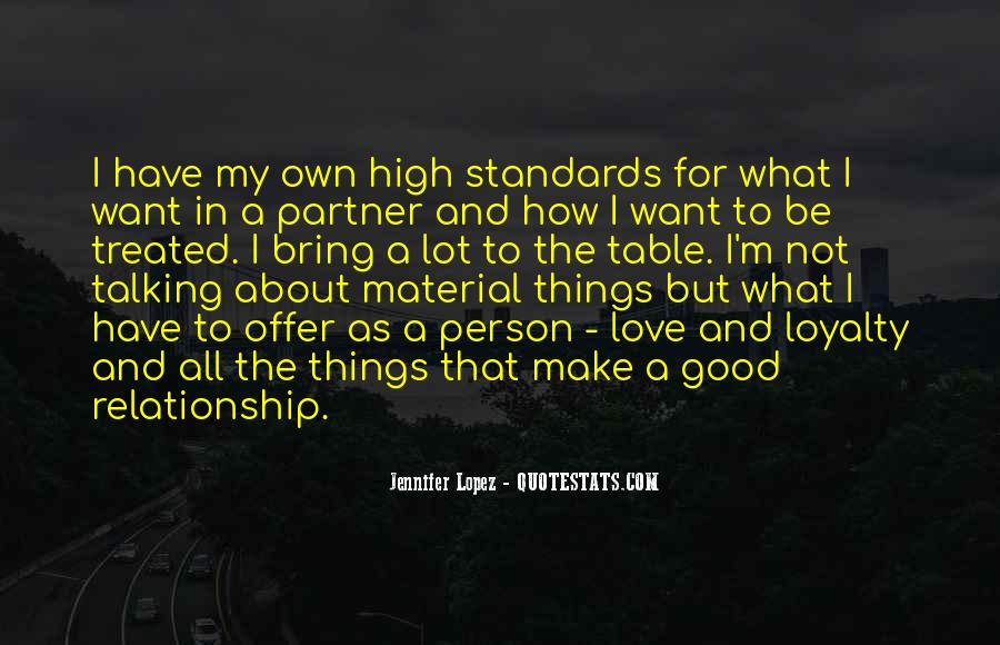 High Standards In Love Quotes #431340