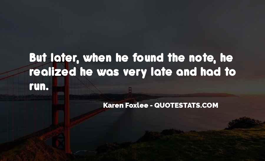 Quotes About Foxlee #567223