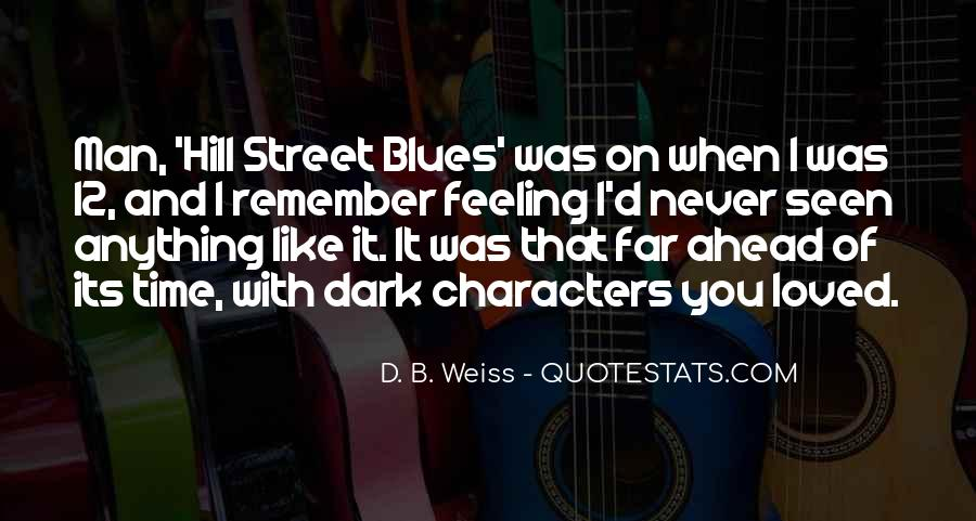 Hill Street Blues Quotes #801967