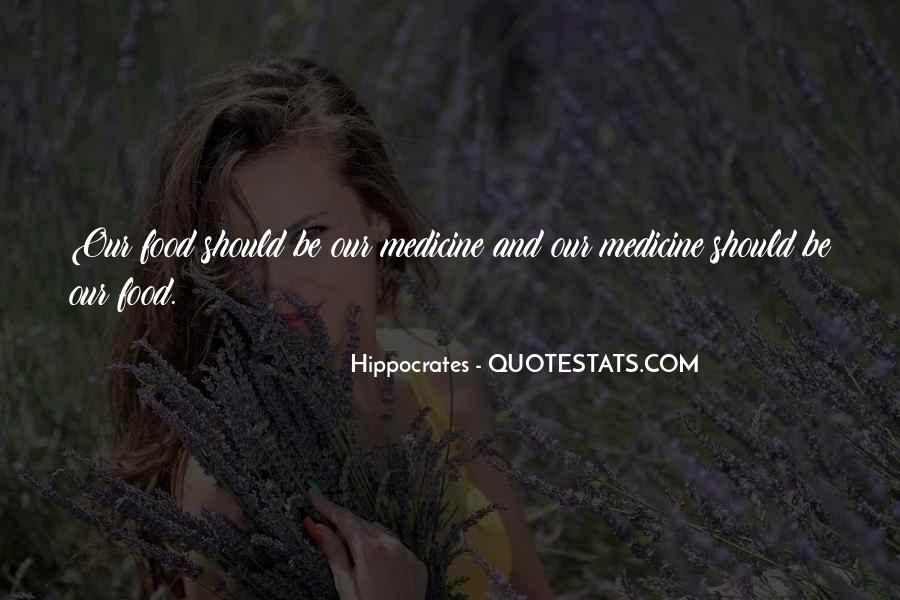 Hippocrates Of Cos Quotes #106811