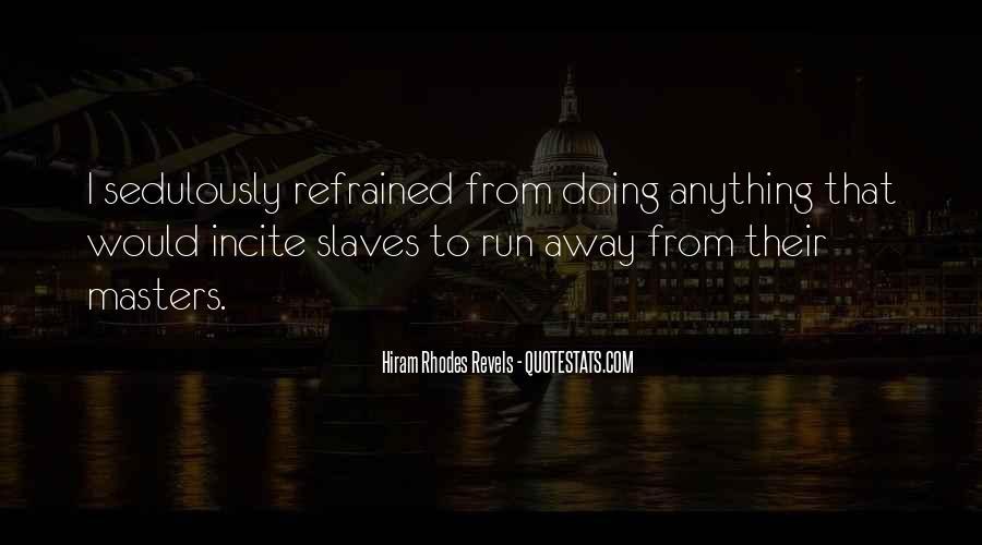 Hiram Quotes #1647634
