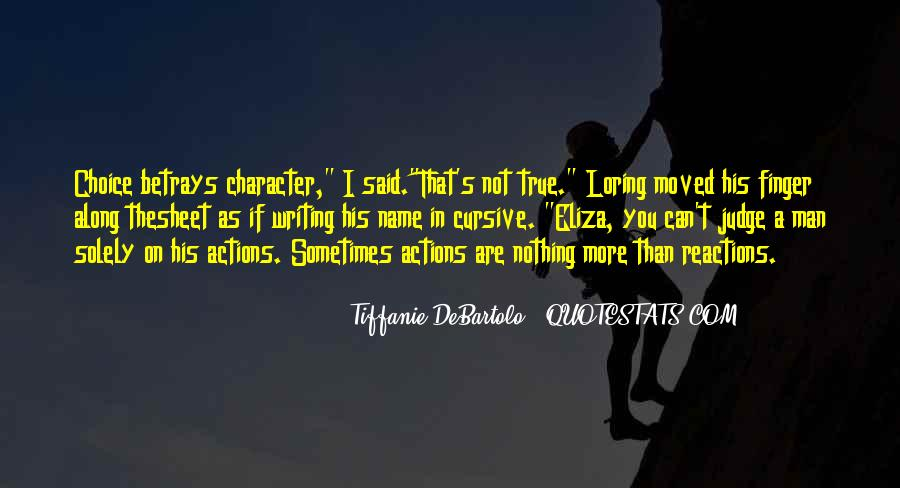 His Actions Quotes #101992