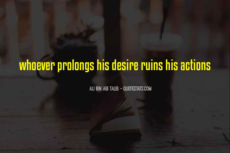 His Actions Quotes #110862