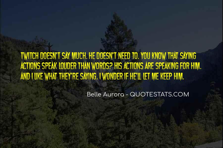 His Actions Quotes #170752