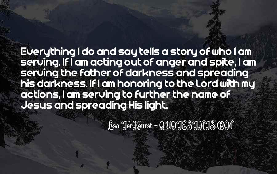 His Actions Quotes #216083