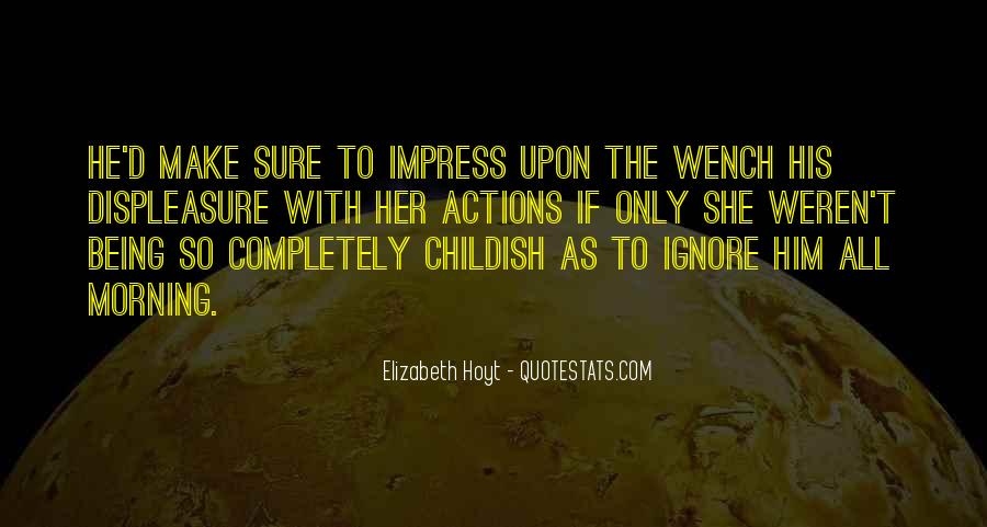 His Actions Quotes #251666