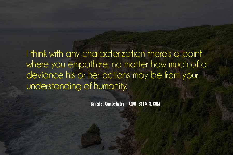 His Actions Quotes #25966