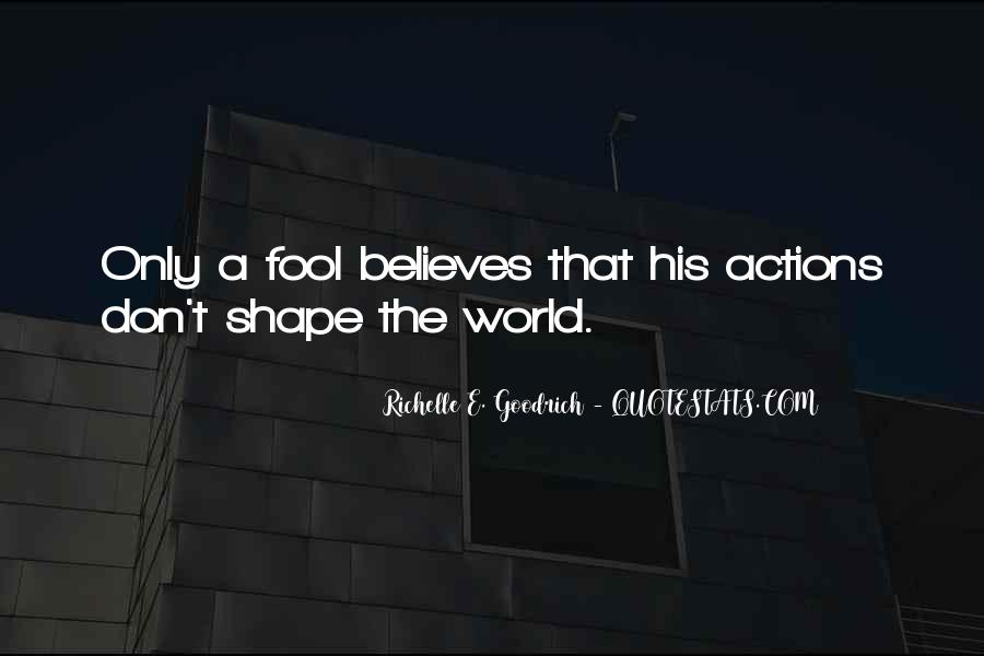 His Actions Quotes #278291