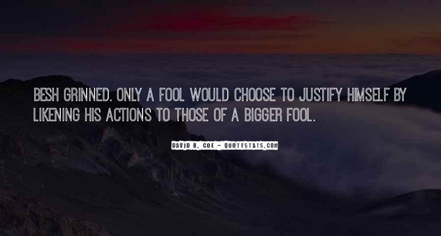 His Actions Quotes #286559
