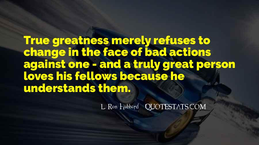 His Actions Quotes #303696