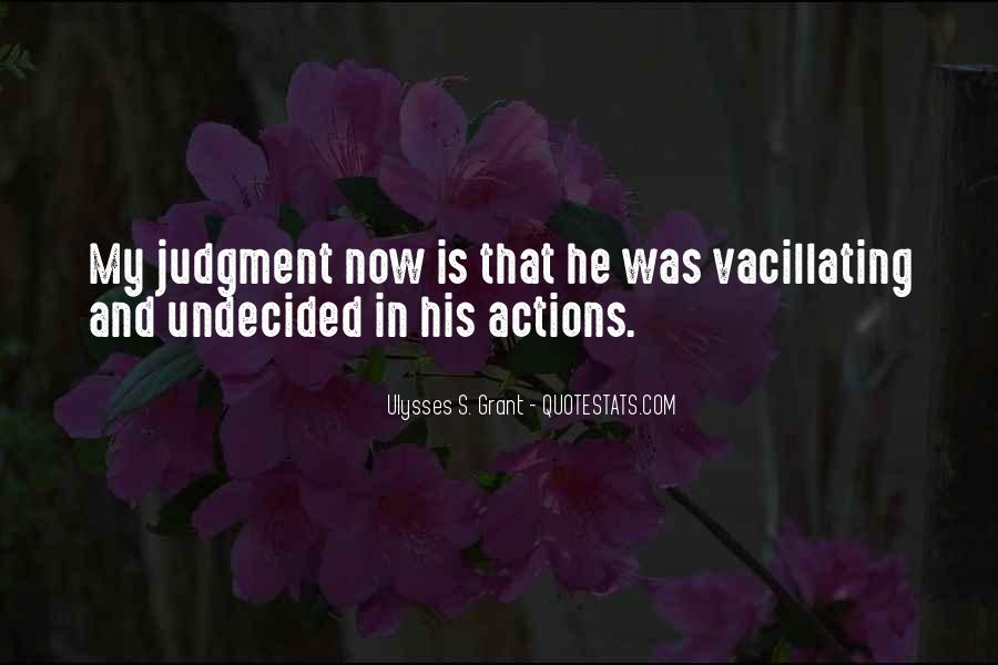 His Actions Quotes #311209