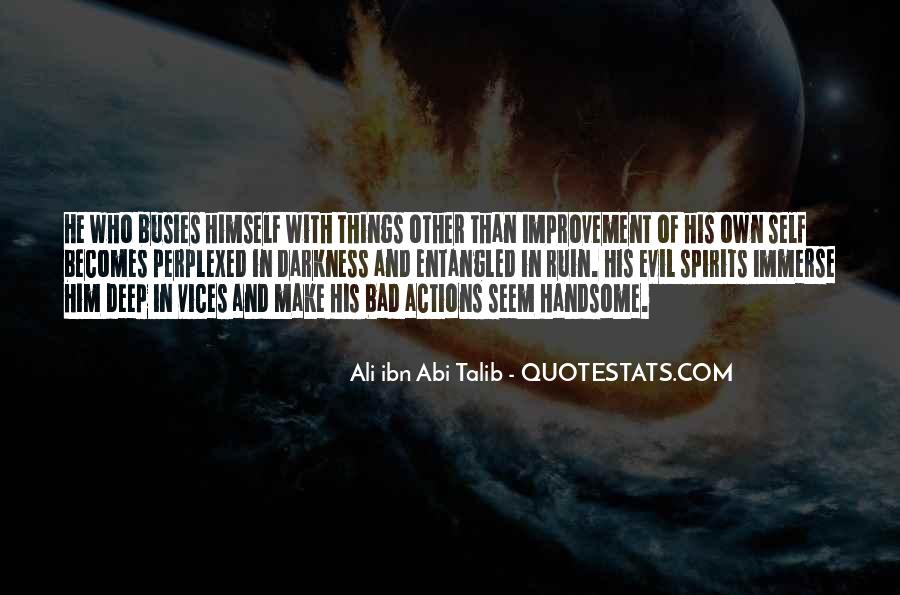 His Actions Quotes #313097
