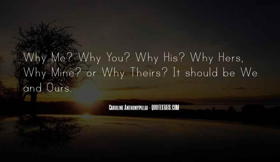 His Hers Ours Quotes #486198