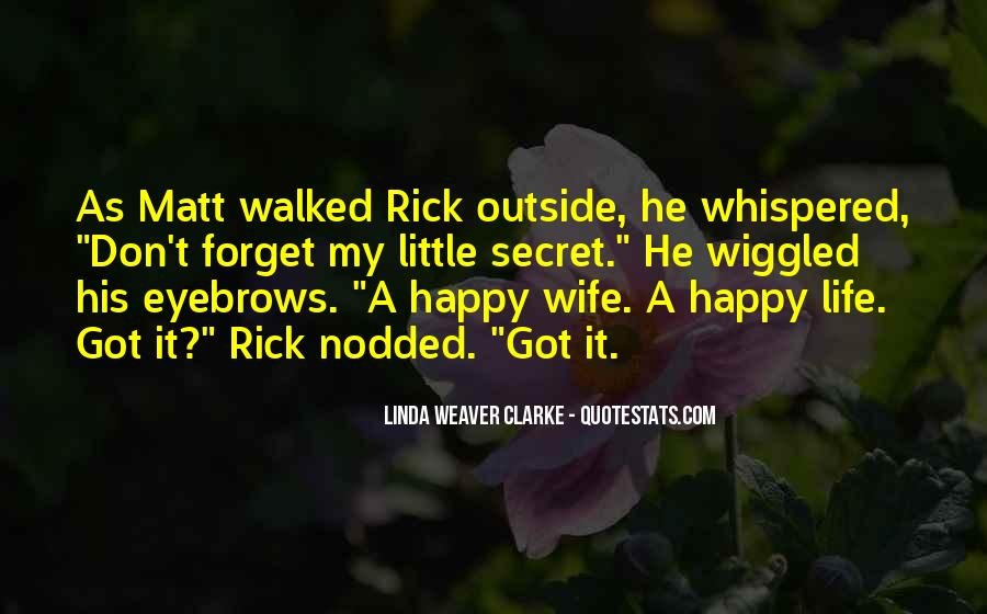 His Secret Life Quotes #731994
