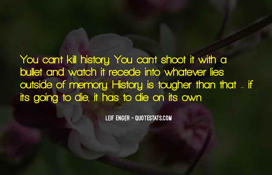 History Is Lies Quotes #1219038