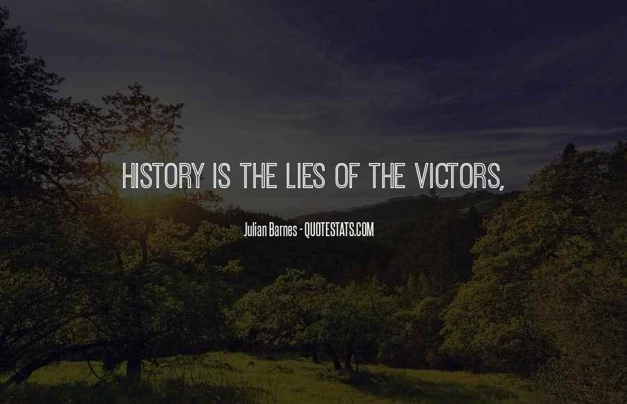 History Is Lies Quotes #85333