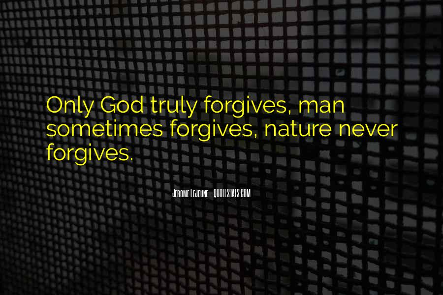 Quotes About Forgives #128610