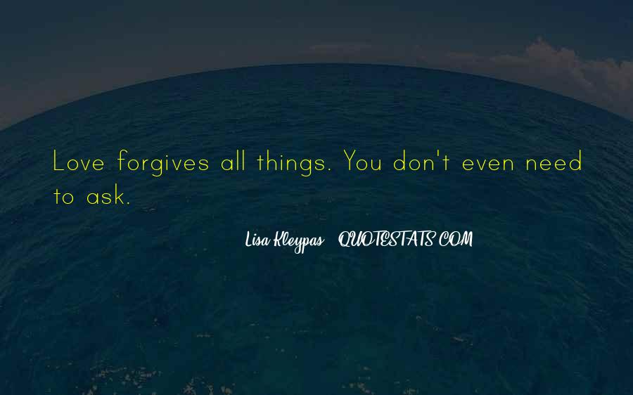 Quotes About Forgives #139522