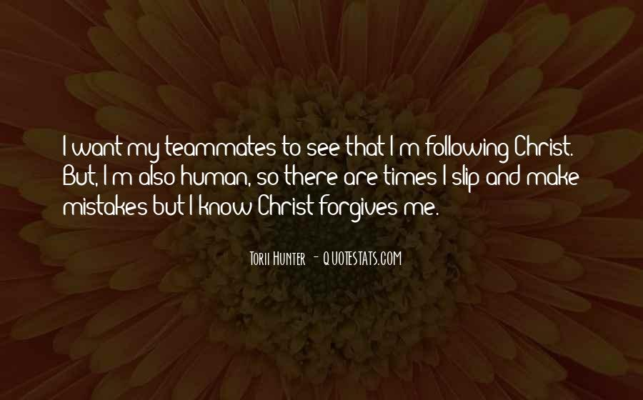 Quotes About Forgives #147801