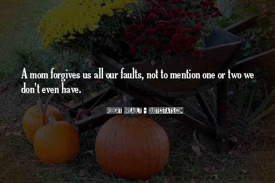 Quotes About Forgives #200223