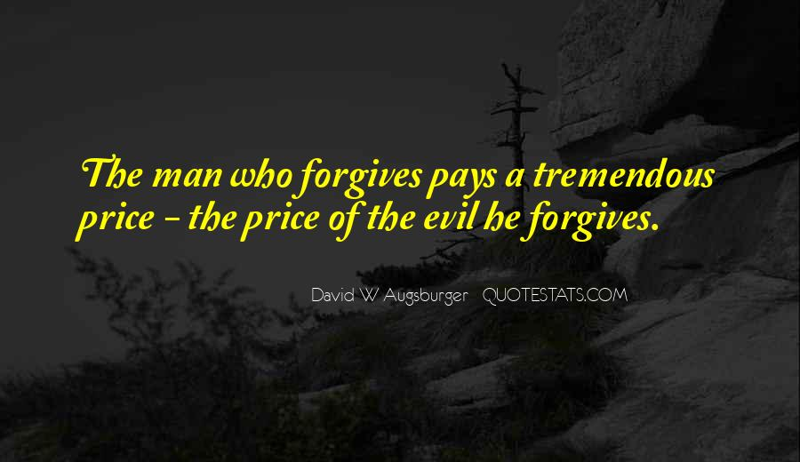 Quotes About Forgives #342130