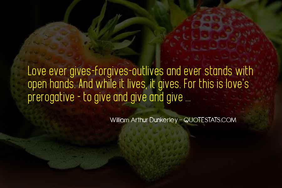 Quotes About Forgives #347696