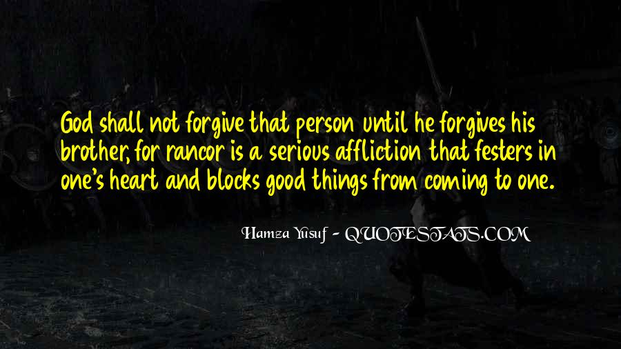 Quotes About Forgives #384656